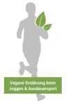 Vegane Ernährung beim Joggen & Ausdauersport